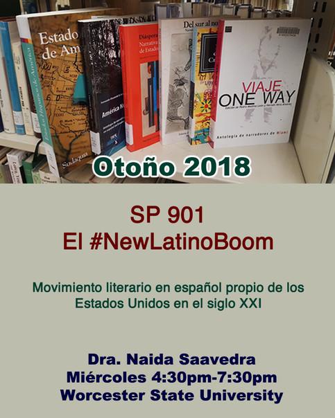 Clase de maestría para el otoño2018: El New Latino Boom. Worcester State University.