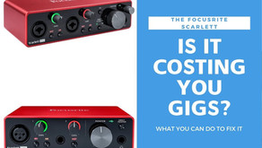 Is Your Scarlett Costing You Gigs?