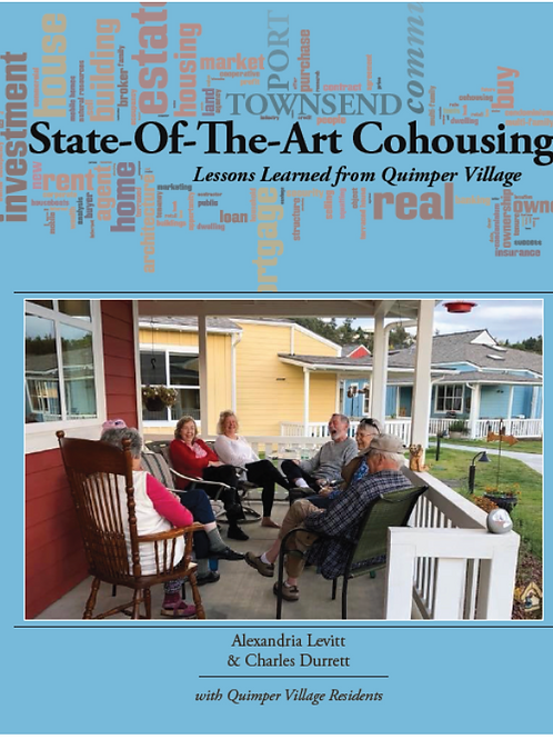 State-of-the-Art Cohousing: Lessons Learned from Quimper Village
