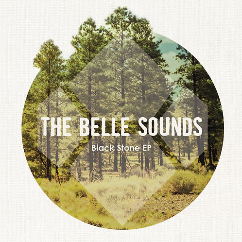 The Belle Sounds Black Stone EP