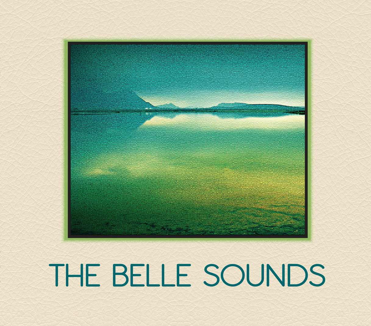 THE BELLE SOUNDS COVER