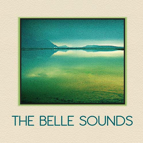 The Belle Sounds (Full Length Album)
