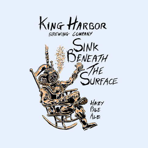 King Harbor Brewing: Sink Beneath The Surface