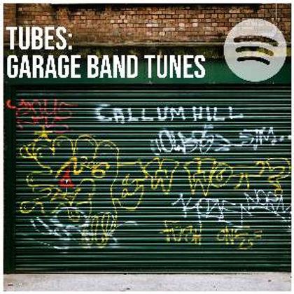 TUBES: Garage Band Tunes