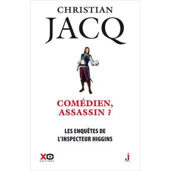 Christian Jacq sort un nouveau roman mettant en scène l'Inspecteur Higgins