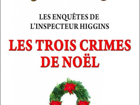 Christian Jacq et son Inspecteur Higgins nous offrent trois crimes pour ce Noël !