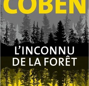 Le dernier roman de Harlen Coben : L'Inconnu de la Forêt