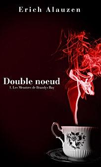 Couverture Double noeud 1-Les Meurtres de Brandys Bay par Erich Alauzen aux Editions Agrakal