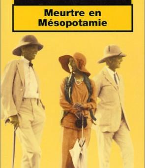 Mon livre du mois : Meurtre en Mésopotamie d'Agatha Christie