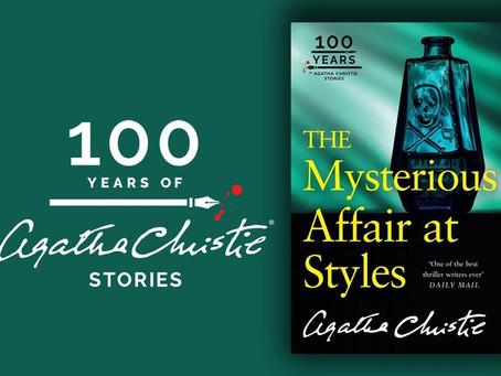 Cela fait 100 ans, Agatha Christie écrivait son premier roman : La Mystérieuse Affaire de Styles