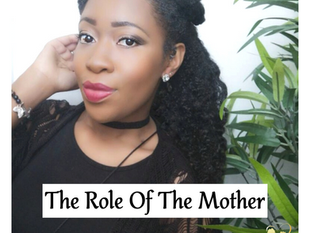 The Role Of The Mother