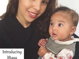 SAHM / Working Mum Series: Introducing Maya