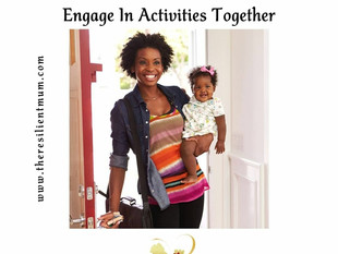 The Independent Mother Hub: Engage In Activities Together