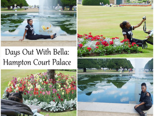 Days Out With Bella: Hampton Court Palace