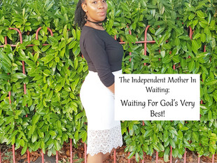 Waiting For God's Very Best!