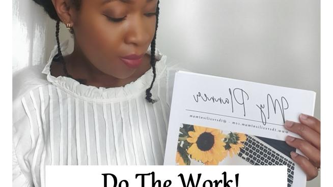 Do The Work!