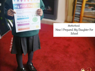 How I Prepared My Daughter For School