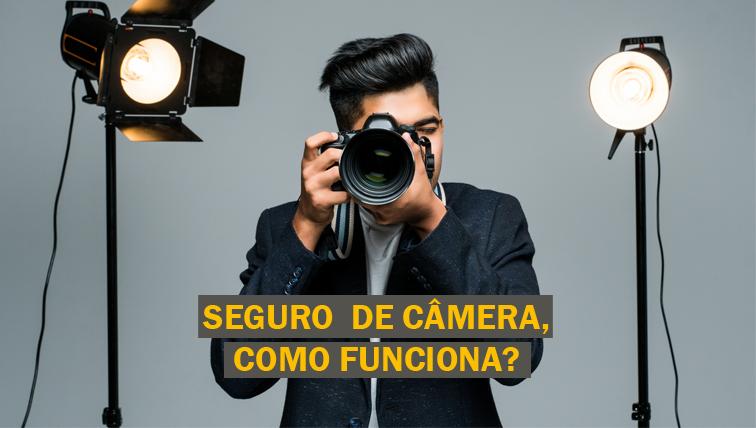seguro-camera-fotografica-como-funciona
