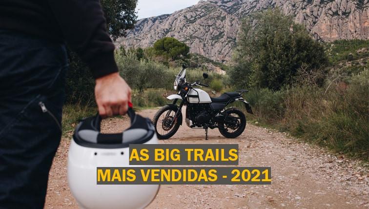 big-trails-mais-vendidas-brasil-2021