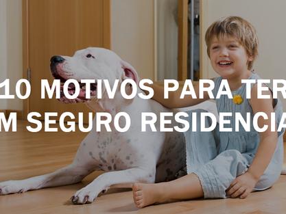 10 Motivos para você pensar em contratar um seguro residencial