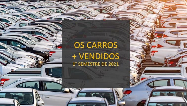 carros-mais-vendidos-brasil-primeiro-semestre