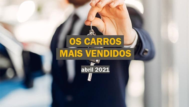 carros-mais-vendidos-brasil-abril-2021