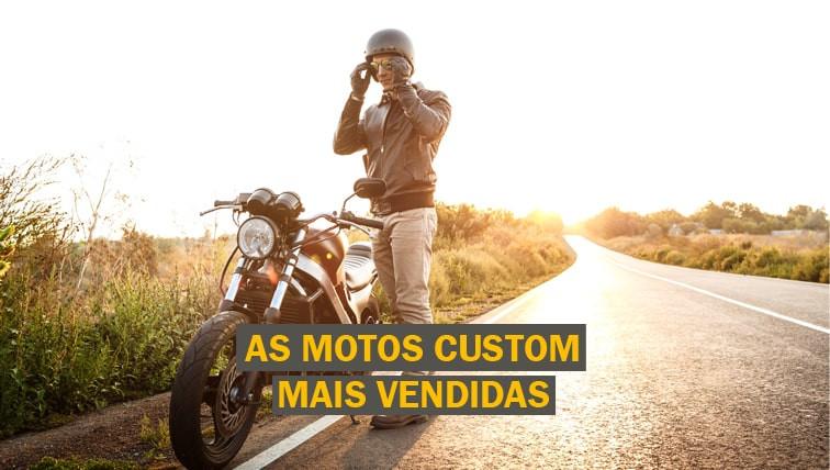 as-motos-custom-mais-vendidas-brasil-2021