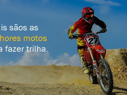 Quais sãos as melhores motos para fazer trilha