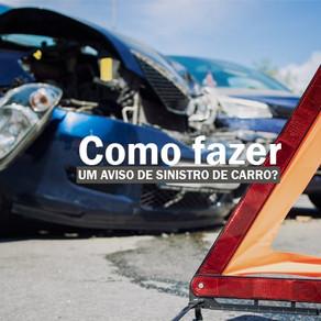 Como fazer um aviso de sinistro de carro?