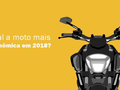 Quais são as motos mais econômica em 2018?