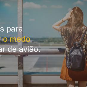 10 dicas para superar o medo de andar de avião