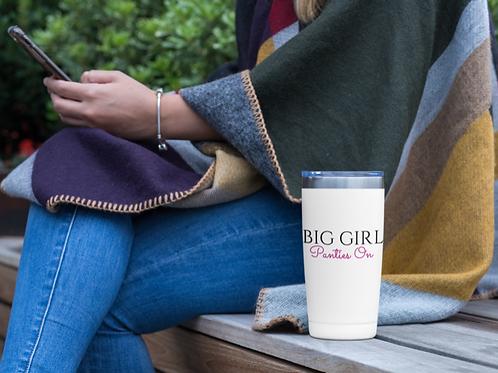 Big Girl Panties On Travel Mug