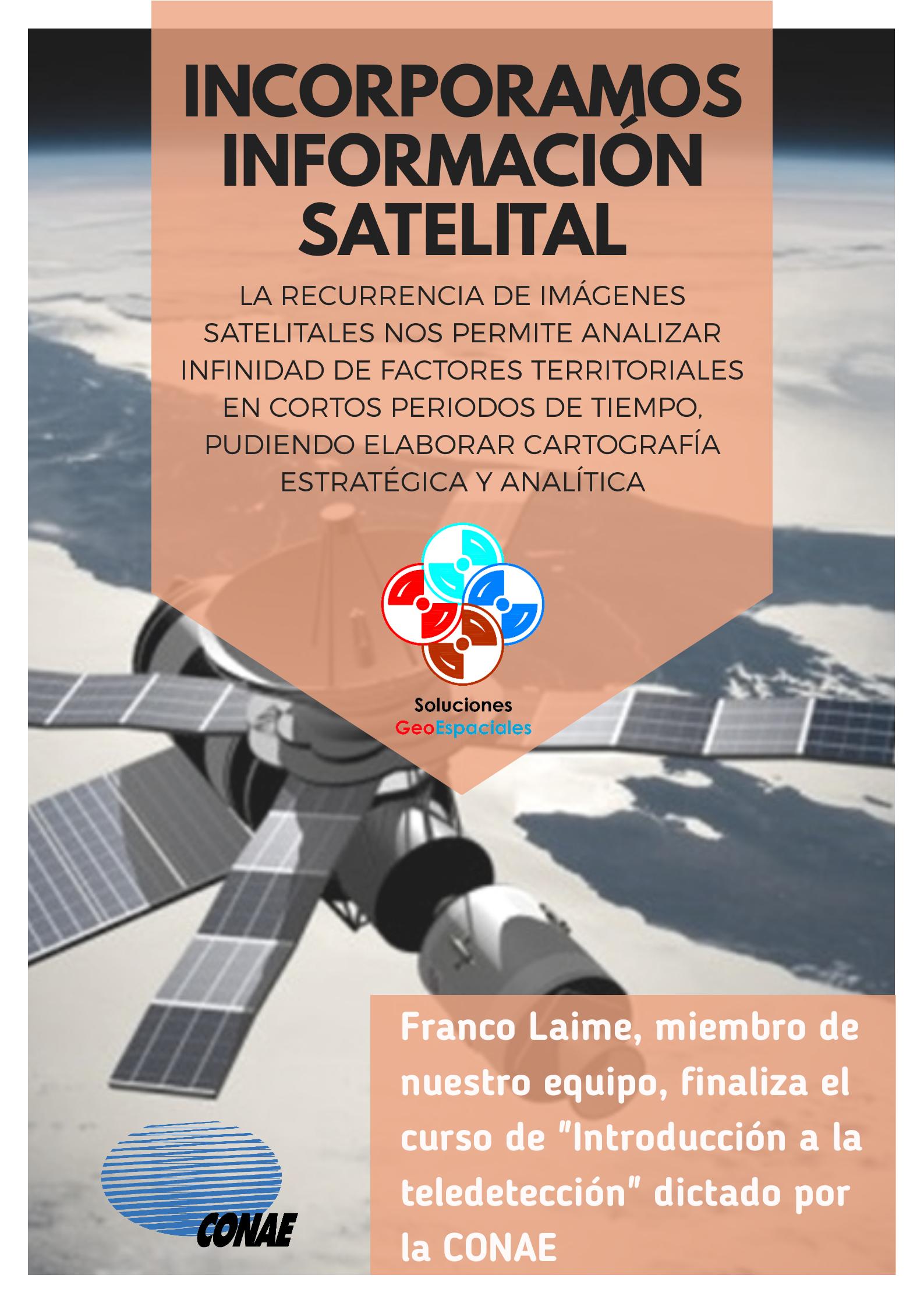 Incorporamos Información Satelital