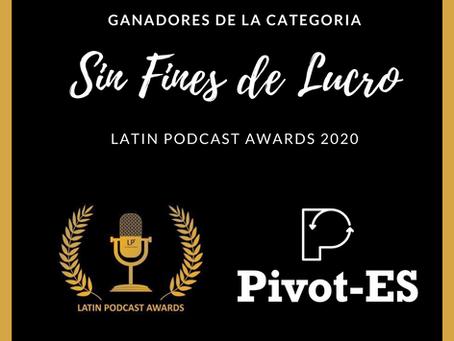 Pivot-ES ganador de los Latin Podcast Award 2020
