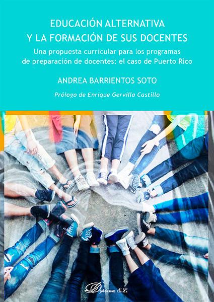Libro Educación Alternativa y la Formación de sus Docentes por la Dra. Andrea Barrientos Soto