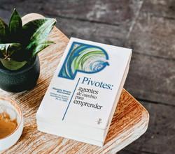 Pivotes: agentes de cambio para emprender