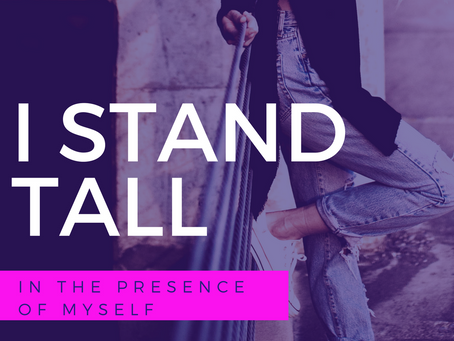 I STAND TALL