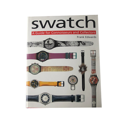 Swatch 'A Guide for Connoisseurs and Collectors' by Frank Edwards