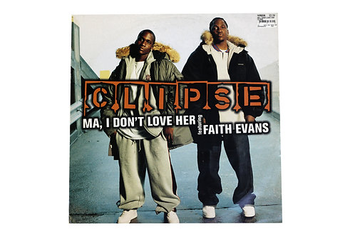 "Clipse - Ma, I Don't Love Her 12"" Vinyl"