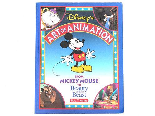 Disney's Art of Animation by Bob Thomas