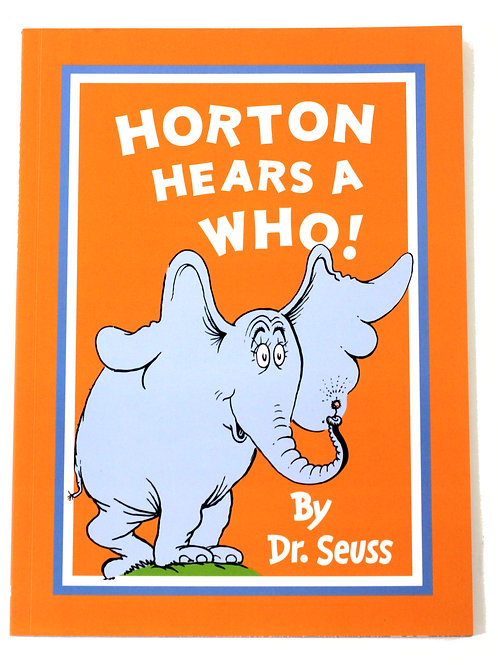 'Horton Hears a Who!' By Dr. Seuss