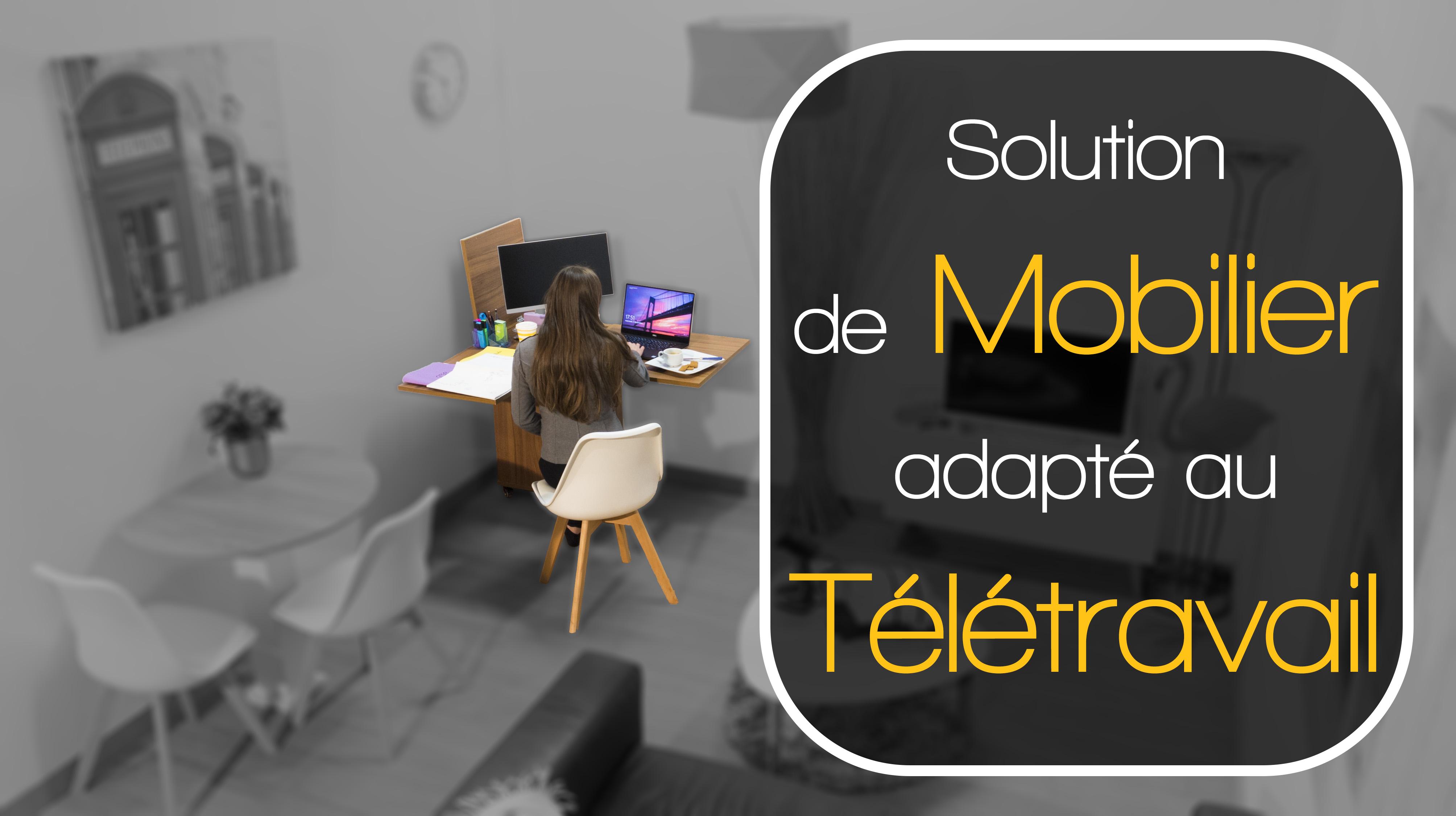 Bureau et mobilier adapté au télétravail déplaçable modulable connecté et spacieux pour professionne