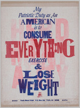 MY PATRIOTIC DUTY AS AN AMERICAN IS TO CONSUME EVERYTHING EXERCISE & LOSE WEIGHT