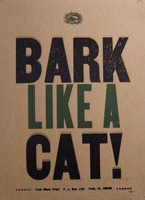 BARK LIKE A CAT!