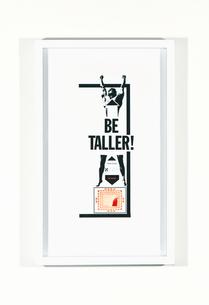 BE TALLER