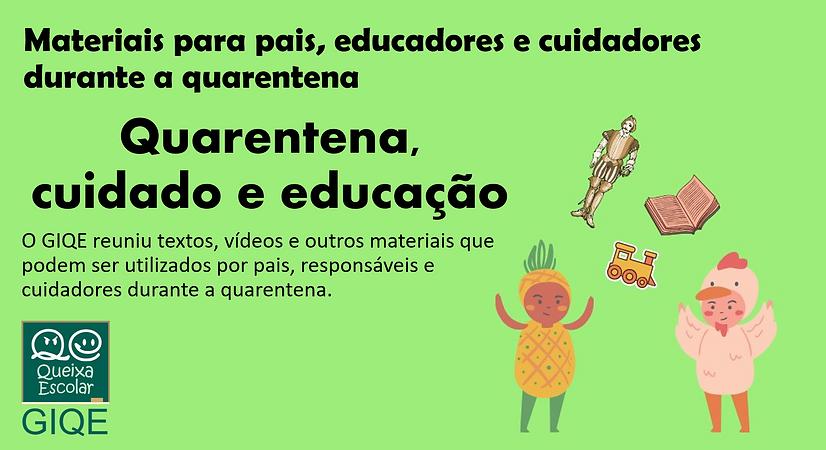 Quarentena, cuidado e educação.png