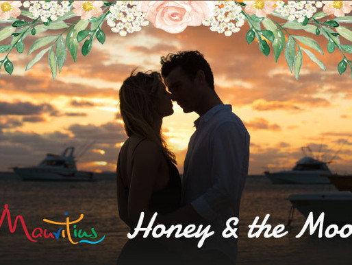 Mauritius offers both the Honey and the Moon