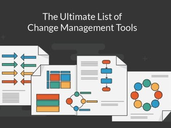 Change management tools: the ultimate list