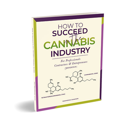 How to Succeed in the Cannabis Industry