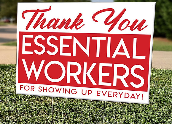 Essential Workers Yard Sign